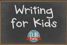 Writing for Kids / Journaling, handwriting, grammar, creative writing, prompts and more ideas to help our kids write!