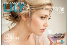OUR MAGAZINE 'LILY' / Visit Lily Online Magazine and read it for free at www.lilyonlinemagazine.com