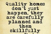 Home, Sweet Home / Hjemmet er rammen om familien, vores trygge base og her hvor vi er sammen. Og det er der sagt mange kloge ord om.