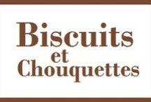Biscuits et Chouquettes