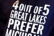 """If you seek a pleasant peninsula...""  Pure  Michigan / by Sue Tasker"
