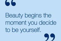 Beauty Quotes / Our favorite inspirational quotes about beauty.