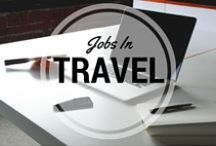 Jobs In Travel / Information on how to work in the travel industry