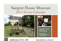 Sargent House Events / Programming throughout the year at Sargent House Museum, or local events we participate in.