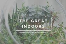 The Great Indoors / Home Staging and Interior Design