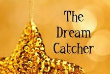 Fiction: The Dream Catcher / Holiday whimsical tale about the power of dreams