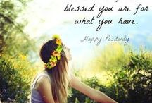 count your blessings / HI! Here you'll find some inspiring messages of gratitude and love to make you feel good and start everyday by counting your blessings! / by happy feet