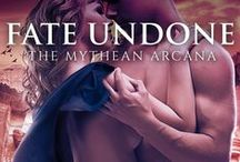 Fate Undone (Mythean Arcana Book 5) / An image board of scenes and inspiration from book 5 in the Mythean Arcana paranormal romance series.
