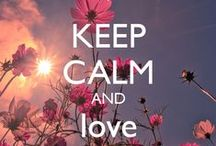 Keep Calm  / by Pole Street Fashion