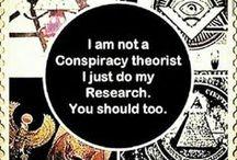 Conspiraciones / Teorías conspiranoicas, desde plausibles hasta disparatadas.
