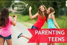 Parenting Teens | Tweens2teen / Ideas for parents living with modern adolescents! tween - teen - parenting