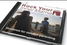 ViaParenting: Rock Your Inner Mama / Rock Your Inner Mama: Guidance for Mindful Parenting is a CD created by a parent coach. Each track is designed to fit a specific moment in parenting.  The CD has received a lot of great press and reviews from parents who have been impacted.  Listen to a FREE sample at www.RockYourInnerMama.com