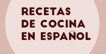 Recetas en Español / Colección de Recetas seleccionadas por mi, todas en español
