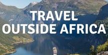 Travel outside Africa / I'm an Africa Addict, but this board shares inspiration for the rest of the world, from North America to Europe and Asia.