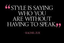 STYLE TRUTHS / Style and Fashion Quotes