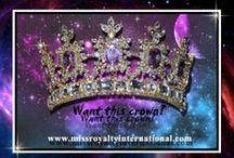 Miss Royalty International Group Board! / Miss Royalty International contestant and royalty board!