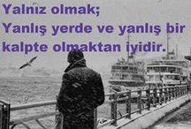 HAYATA ÖNEM KATAN ÖZLÜ SÖZLER.. / HER KONUDA ÖNEM TAŞIYAN SÖZLER..