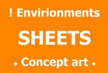 ! Envirionments sheets • Concept art - Sheets / Environment Design Sheet, things you would present to your art director or 3D modeler but not necessary to a final client.  (curated from all over the web, artist name included when found, if you know the name and contacts or the artist please post in comments :)