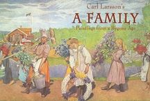 Carl Larsson,  a treasure of Sweden. / A wonderful study of Family Life by Carl Larsson / by Angie Didenhover