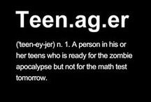 being a teenager...