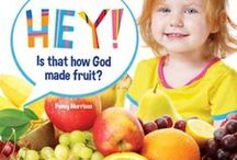 Fruity Fun / Why not do some fruity activities at playgroup when you read Hey! Is that how God made fruit?