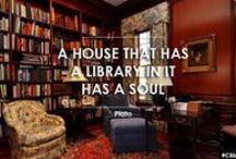 Library Quotes / For the love of libraries / by CleoLives IN Space