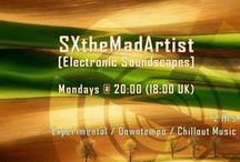 SXtheMadArtist Sessions / SXtheMadArtist Sessions on broadcast.  Enjoy downtempo experimental electronica music sessions. Listen here http://www.mixcloud.com/SXtheMadArtist/