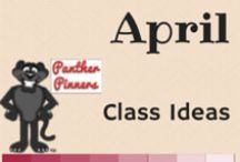 April Class Ideas