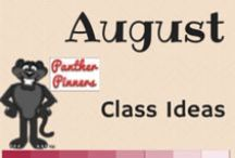 August Class Ideas