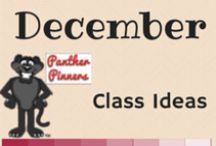 December Class Ideas