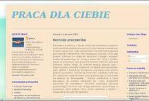 PRACA DLA CIEBIE / PRACA DLA CIEBIE http://pracawpolsceizagranica.blogspot.com/ to blog mający wspierać osoby pracujące i poszukujące pracy. Zapraszam do śledzenia strony bloga na facebooku: https://www.facebook.com/pracawpolsceizagranica
