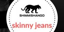 Skinny Jeans / Everything to with skinny jeans found here.