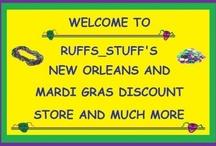 Ruffs_stuff's Mardi Gras Discount Store / by Ruffs_stuff's Mardi Gras