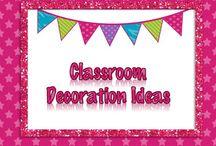 Classroom Decoration Ideas / Ideas for my Classroom.
