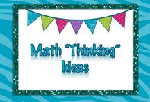 """Math """"Thinking"""" Ideas / Ideas for creating """"Thinkers""""..."""