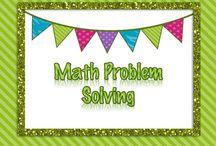 Math Problem Solving / Ideas for teaching Math Problem Solving.
