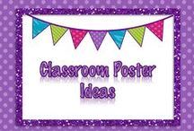 Posters for the Classroom. / Ideas for inspirational classroom sayings and math posters.