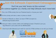 Edheads Experiment Extravaganza! / Don't let your kids' brains rot this summer! Do science together as a family and help Edheads reach more kids too!  This week's theme is water! Perfect for staying cool outside in the summer heat! Check back each week for new experiment ideas!