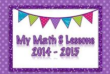 {My} Math 8 Lessons (2014 - 2015) / My Math 8 Lessons for the 2014 - 2015 School year.