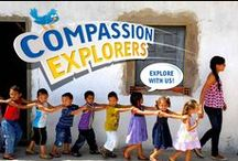 Compassion Explorers / Come and Explore with us!