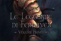 Le sabbie delle Balakhad / Racconto selezionato nella raccolta Le leggende di Ferhaven - volume I (Specchio Nero) a cura di Alessandro Fusco