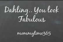Dahling.... You look fabulous!