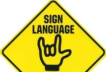 American Sign Language / I love ASL! / by LaLindsay