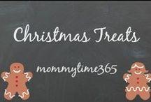 Christmas Treats / Christmas Yummies!