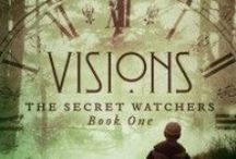 Visions:  The Secret Watchers book #1