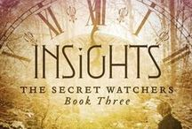 Insights:  The Secret Watchers book 3 / Book three of the Secret Watchers series.
