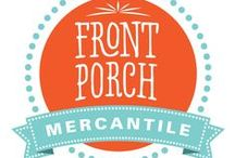 Front Porch Mercantile / Front Porch Mercantile is located in Moncton New Brunswick, follow our blog at www.frontporchmercantile.com