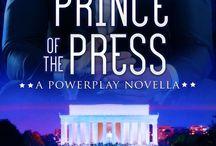 Prince of the Press (a Powerplay novella)