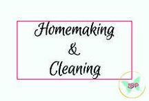 Homemaking & Cleaning / Ways to turn a house into a home, plus all manner of keeping that space clean!