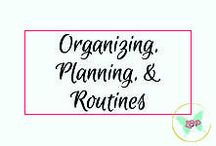 Organizing, Planning, and Routines / Here you'll find my tips for finding and creating routines that work for you, as well as ways to organize your home and life.
